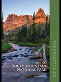 Hiking Rocky Mountain National Park: The Pocket Guide
