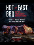 Hot and Fast BBQ on Your Weber Smokey Mountain Cooker: Master the Quickest Method to Smoking Mouthwatering Meats