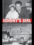 Johnny's Girl: A Daughter's Memoir of Growing Up I