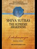 Śhiva Sūtras: The Supreme Awakening