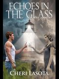 Echoes in the Glass: A Lighthouse Novel