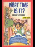 What Time Is It?: A Book of Math Riddles