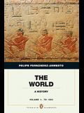 The World, Volume 1: A History: To 1500