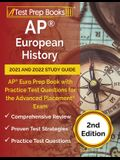 AP European History 2021 and 2022 Study Guide: AP Euro Prep Book with Practice Test Questions for the Advanced Placement Exam [2nd Edition]