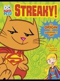 Streaky: The Origin of Supergirl's Cat