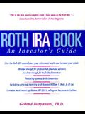 Roth IRA Book: An Investor's Guide