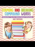 Forming and Breaking Compound Words - Reading Book 7 Year Old - Children's Reading & Writing Books
