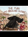 Man Who Preached Outside