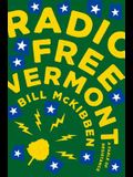 Radio Free Vermont: A Fable of Resistance