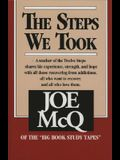 Steps We Took
