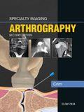 Specialty Imaging: Arthrography E-Book