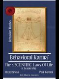 Behavioral Karma: 5 Scientific Laws of Life & Leadership