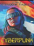 The Book of Random Tables: Cyberpunk: 32 Random Tables for Tabletop Role-Playing Games