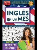 Inglés En 100 Días - Inglés En Un Mes / English in 100 Days - English in a Month