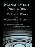Management Innovation in U.S. Public Water and Wastewater Systems