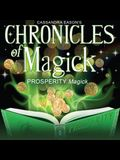 Chronicles of Magick: Prosperity Magick Lib/E