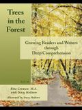 Trees in the Forest: Growing Readers and Writers through Deep Comprehension