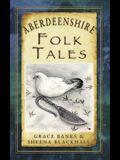 Aberdeenshire Folk Tales