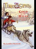 Gold in the Hills: A Tale of the Klondike Gold Rush