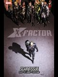 X-Factor Volume 12: Scar Tissue (X-Factor (Numbered))