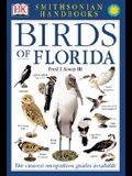 Handbooks: Birds of Florida: The Clearest Recognition Guide Available