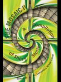The Mosaic IV: A Compilation of Short Stories