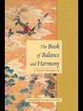 The Book of Balance and Harmony: A Taoist Handbook