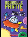 Nouvelle Partie: N? 5 - Super Lapin D?colle!