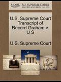 U.S. Supreme Court Transcript of Record Graham V. U S