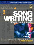 The Songwriting Sourcebook: How to Turn Chords Into Great Songs [With CD (Audio)]