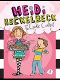 Heidi Heckelbeck and the Cookie Contest: #3
