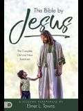 The Bible by Jesus: A Modern Paraphrase by Elmer L. Towns