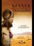 Mama Namibia: Based on True Events