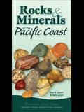 Rocks & Minerals of the Pacific Coast: Your Way to Easily Identify Rocks & Minerals
