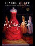 A Vintage Affair: A Novel (Random House Reader's Circle)
