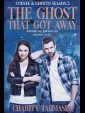 Coffee and Ghosts 2: The Ghost That Got Away