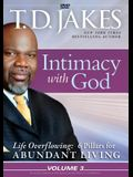 Intimacy with God (Life Overflowing: 6 Pillars for Abundant Living)