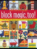 Block Magic, Too: Over 50 New Blocks from Squares and Rectangles