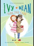 Ivy and Bean Take the Case: #10