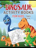 Dinosaurs Activity Book For Kids: Coloring, Dot to Dot, Mazes, and More for Ages 3-8, 4-8 (Fun Activities for Kids)
