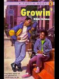 Growin'