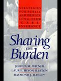 Sharing the Burden: Strategies for Public and Private Long-Term Care Insurance