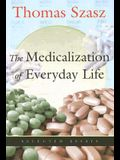 Medicalization of Everyday Life: Selected Essays