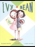 Ivy and Bean Book 1 (Ivy & Bean)
