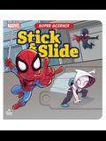 Super Science Stick & Slide