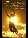 The 7 Simple Truths of Acting for the Teen Actor