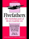 Five Fathers: Five Australian Poets of the Pre-Academic Era