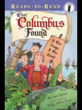 What Columbus Found: It Was Orange, It Was Round (Ready-To-Read - Level 1 (Quality))