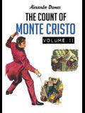 The Count of Monte Cristo: Volume 2 of 2
