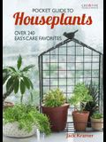 Pocket Guide to Houseplants: Over 240 Easy-Care Favorites